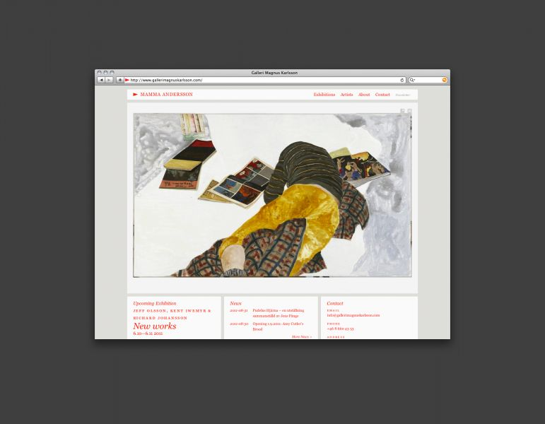 Galleri Magnus Karlsson is one of Sweden's most prestigious galleries, with artists like Jockum Nordström, Amy Cutler and Mamma Andersson. After giving the gallery a new visual identity, I was asked to create a new website.The main focus while working on this website wa... by Johan Hemgren
