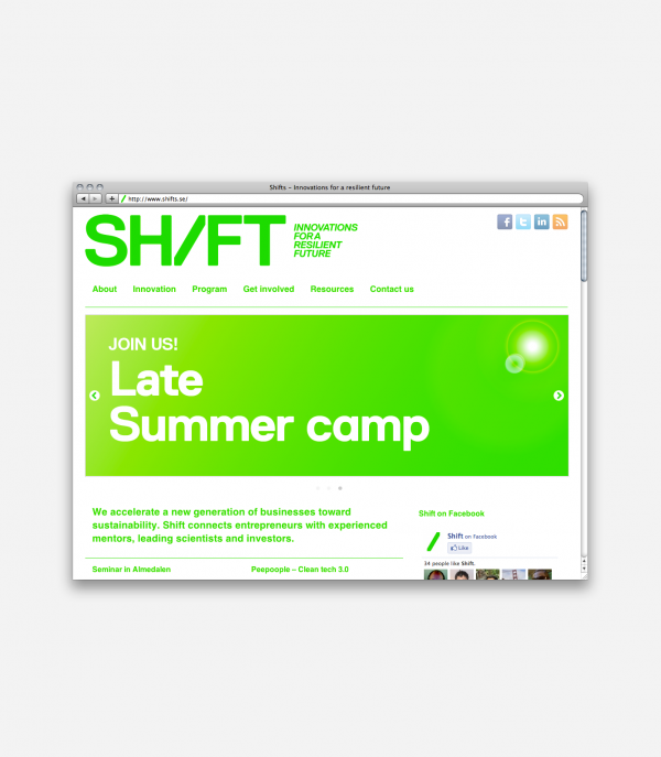 Creative ideas on how to achieve a sustainable future is an urgent necessity. Shift organizes events and workshops to bring together innovators and entrepreneurs with original business ideas concerning environmental issues.Go to website... by Johan Hemgren